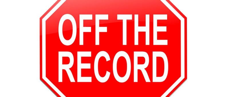 mediaprep-Beware-of-Off-the-Record